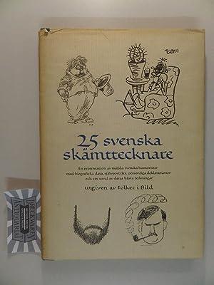 25 svenska skämttecknare.: Meyerson, Ake und Ivar Öhman: