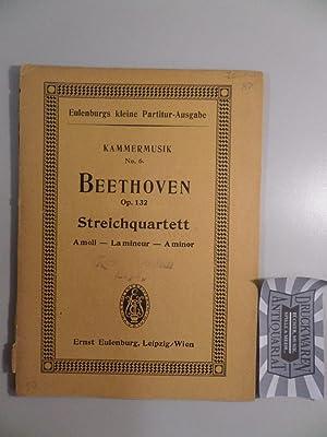 Quartett Nr. 15, A-moll für 2 Violinen,: Beethoven, L. van: