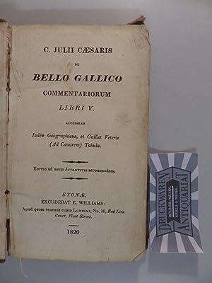 Bello Gallico: Commentariorum: Libri V.: Caesaris, C. Julii: