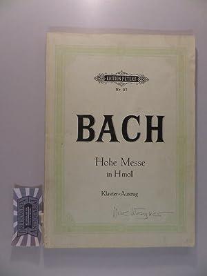 Hohe Messe in H-Moll - Klavier-Auszug. Edition: Bach, Johann Sebastian