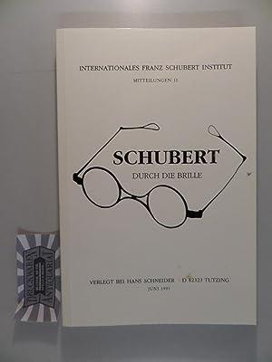 Schubert durch die Brille - Mitteilungen 11.: Hilmar, Ernst: