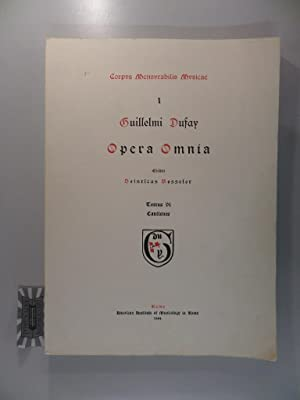 Guillaume Dufay. Opera Omnia. Tomus VI. Cantiones.: Besseler, Heinrich: