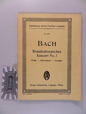 Brandenburgisches Konzert No. 3, G dur für: Bach, Johann Sebastian