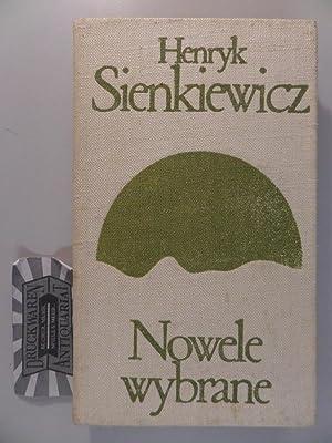 Nowele Wybrane.: Sienkiewicz, Henryk: