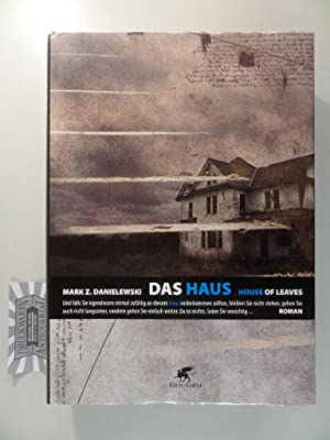 Das Haus - House of leaves.: Danielewski, Mark Z.: