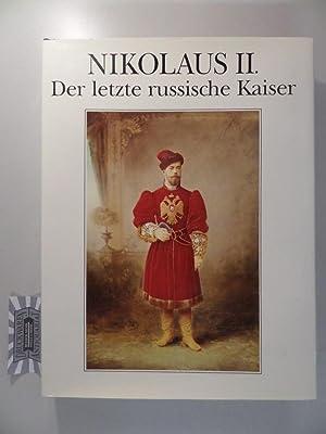 Nikolaus II. - Der letzte russische Kaiser.: Iroshnikov, M., L.