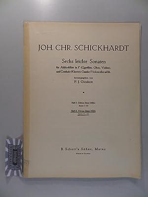 Joh. Chr. Schickhardt : Sechs leichte Sonaten: Schickhardt, Johann Christian