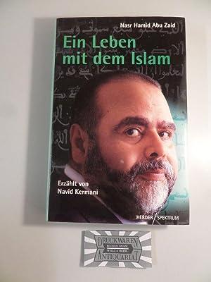 Ein Leben mit dem Islam.: Zaid, Nasr Hamid