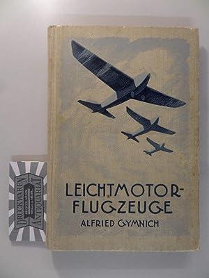 Leichtmotor-Flugzeuge. Bibliothek für Sport und Spiel 55.: Gymnich, Alfried: