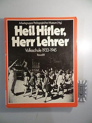 Heil Hitler, Herr Lehrer - Volksschule 1933-1945: Franck, Norbert und