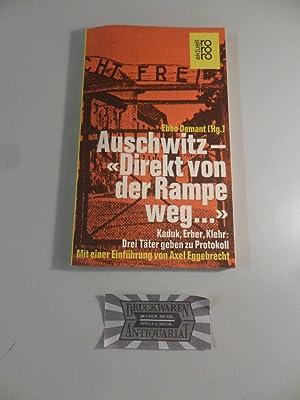 """Auschwitz : """"Direkt von der Rampe weg: Demant, Ebbo (Hrsg.):"""