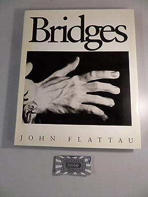 Bridges.: Flattau, John: