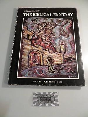 The biblical fantasy.: Abramson, Kanan: