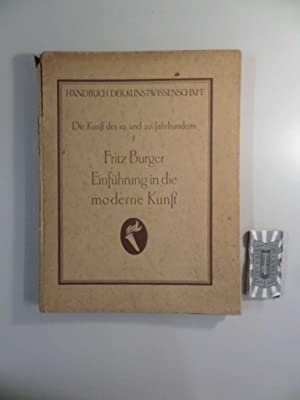 Einführung in die Moderne Kunst. Handbuch der: Dr., Fritz Burger: