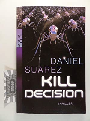 Kill Decision : Thriller.