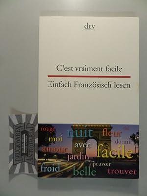 C'est vraiment facile. Einfach Französisch lesen.: Beckerath, Christiane von