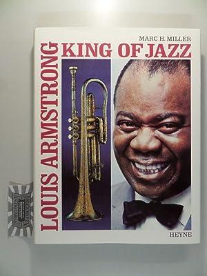 Louis Armstrong : King of Jazz.: Miller, Marc H.