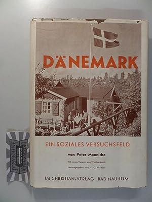 Dänemark: Ein soziales Versuchsfeld. Hrsg. von Knud: Manniche, Peter, Hedi