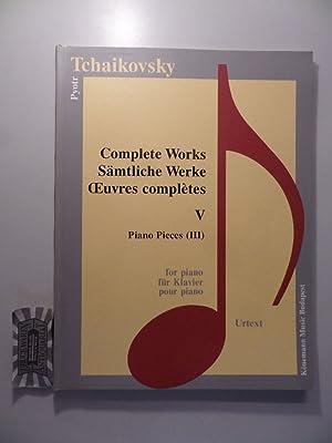 Pyotr Tschaikovsky : Sämtliche Werke V- Piano: Tschaikovsky, Pyotr: