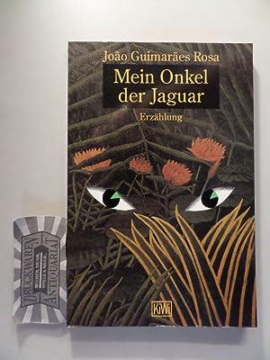 Mein Onkel, der Jaguar : Erzählung.: Rosa, João Guimarães: