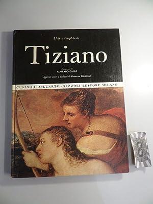 L'opera completa di Tiziano.: Gagli, Corrado: