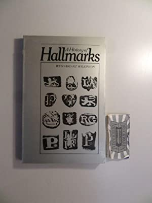 History of Hall Marks.: Wilkinson, Wynyard R.T.: