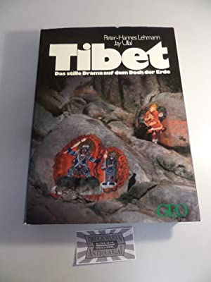 Tibet - Das stille Drama auf dem: Lehmann, Peter-Hannes und