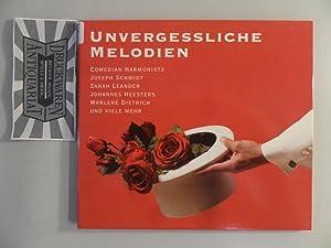Unvergessliche Melodien [Audio-CD]. 140 Jahre Rotes Kreuz: Comedian HarmonistsZarah Leander