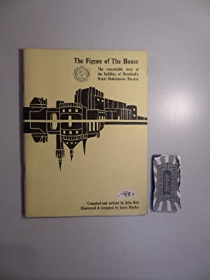 The Figure of The House. The remarkable: Bott, John und