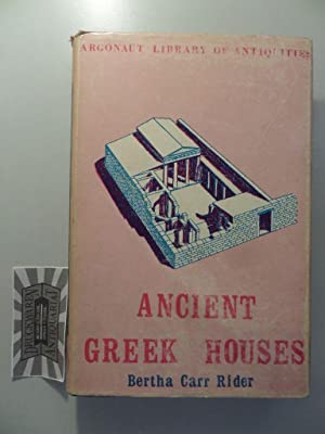 Ancient Greek Houses - Their history and development from the neolithic period to the hellenistic...