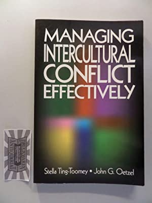 Managing Intercultural Conflict Effectively- Communicating Effectively in Multicultural Contexts.