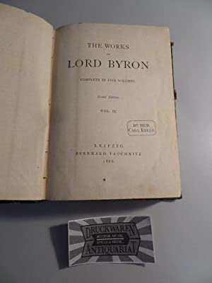 The Works of Lord Byron. Complete in: Byron, Lord: