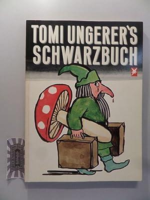 Tomi Ungerer's Schwarzbuch.: Ungerer, Tomi: