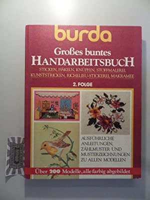 Burda grosses buntes Handarbeitsbuch - Folge .: Hochstein, Volker (Bearb.):