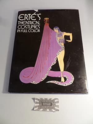 Erte's Theatrical Costumes in Full Color.