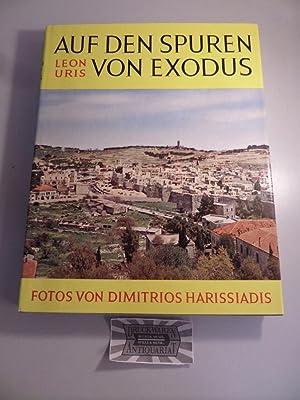 Auf den Spuren von Exodus.: Uris, Leon: