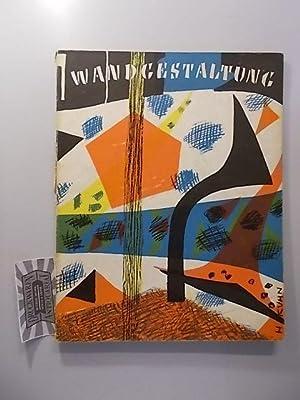Farbige Wandgestaltung. Sonderausgabe der Zeitschrift Das Kunstwerk