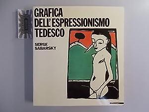Grafica Dell'Espressionismo Tedesco.: Sabarsky, Serge:
