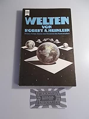 Welten. Science Fiction Stories vom Chronisten des Raumzeitalters.