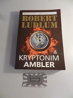 Kryptonim Ambler.: Ludlum, Robert: