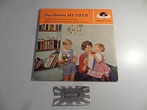 """Der Lieben Mutter [Vinyl, 7""""-Single, 20 357: Axen, Julia, Rudi"""