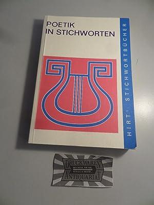 Poetik in Stichworten : literaturwissenschaftliche Grundbegriffe -: Braak, Ivo:
