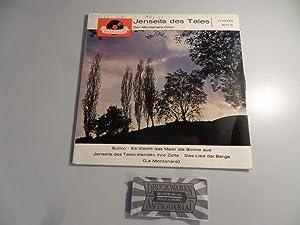 """Jenseits des Tales [Vinyl, 7""""-Single, EPH 21: Der, Montanara-Chor mit"""