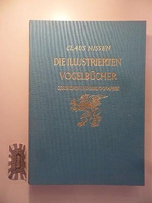 Die illustrierten Vogelbücher: Ihre Geschichte und Bibliographie.: Nissen, Claus:
