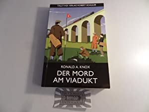 Der Mord am Viadukt. Tally-Ho! Golfkrimi No. 2.
