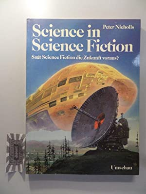 Science in Science-fiction : sagt Science-fiction die Zukunft voraus?.