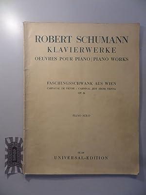 Robert Schumann: Klavierwerke. Faschingsswank aus Wien. Op.: Klasen, Willy und