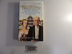 Richistan. A Journey Through the American Wealth Boom and the Lives of the New Rich