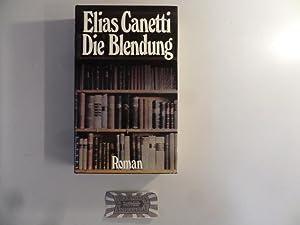Die Blendung.: Canetti, Elias: