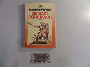 Die Stadt der Khasch. Science-Fiction-Roman.